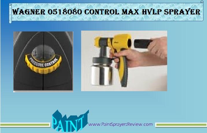 Wagner 0518080 Control Spray Max HVLP Sprayer for DIY user